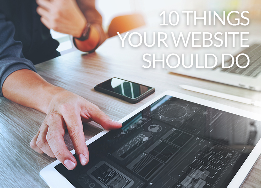 10 Things Your Website Should Do