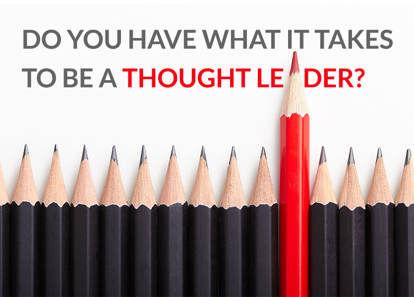 Do You Have What It Takes To Be A Thought Leader?