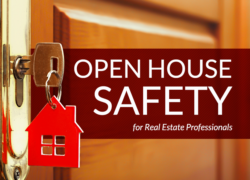 Open House Safety for Real Estate Professionals