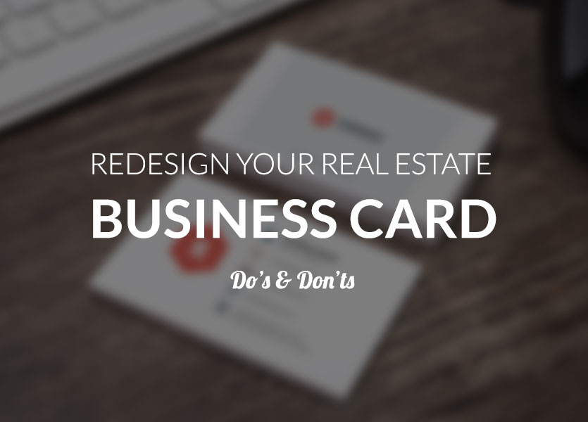 Redesign Your Real Estate Business Card