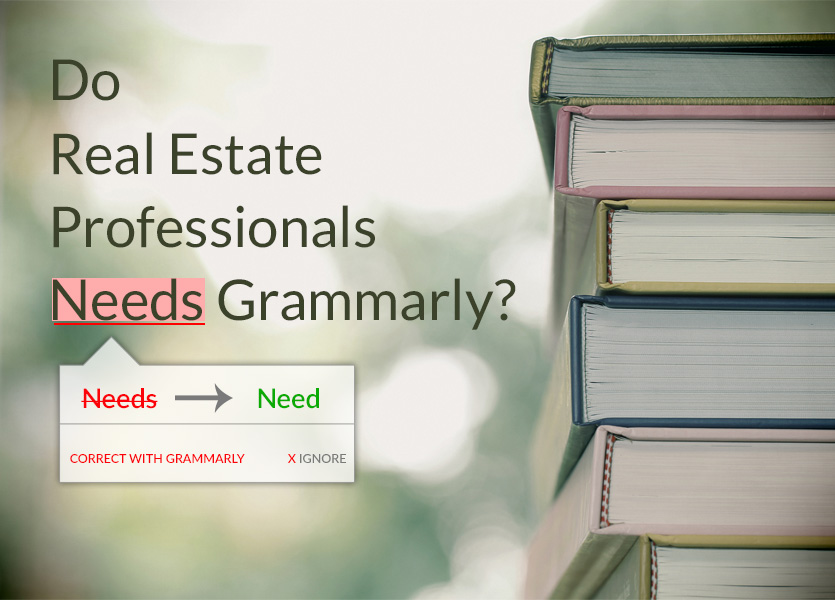 Do Real Estate Professionals Need Grammarly?