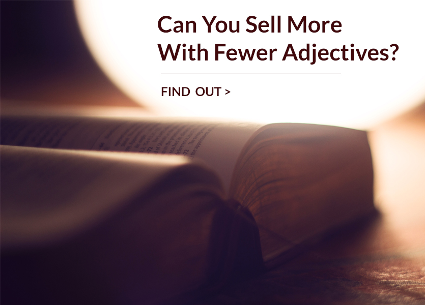 Can You Sell More with Fewer Adjectives?