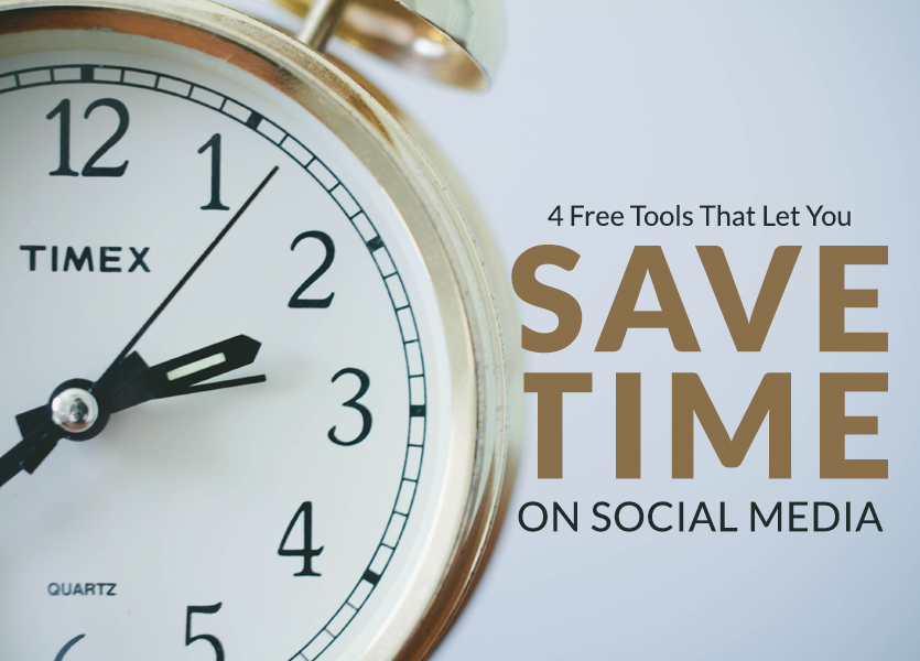 4 Free Tools That Let You Save Time on Social Media