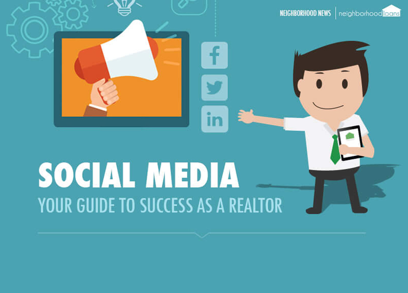 Infographic: Social Media Your Guide to Success as a Realtor