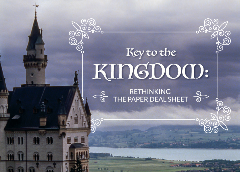 Key to the Kingdom: Rethinking the Paper Deal Sheet