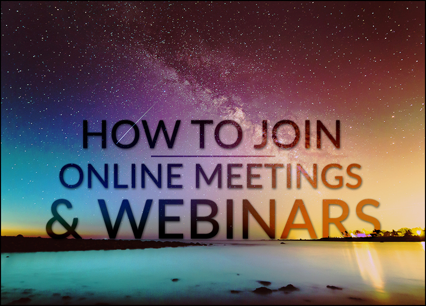 How to Join Online Meetings and Webinars