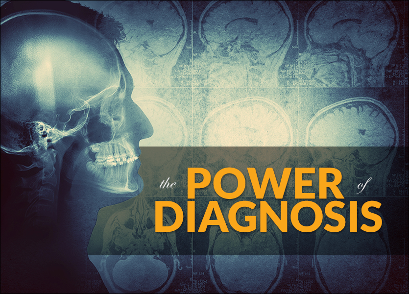 The Power of Diagnosing