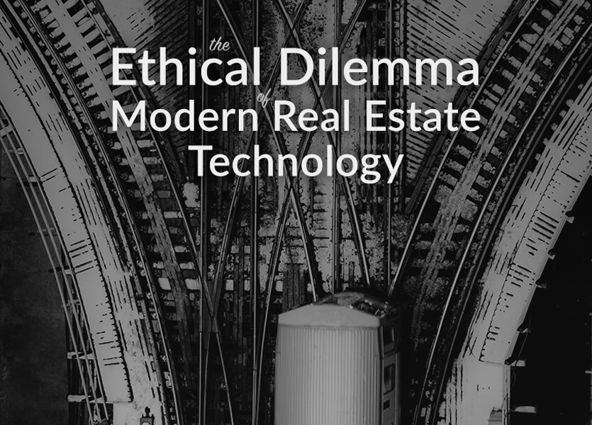 The Ethical Dilemmas of Modern Real Estate Technology