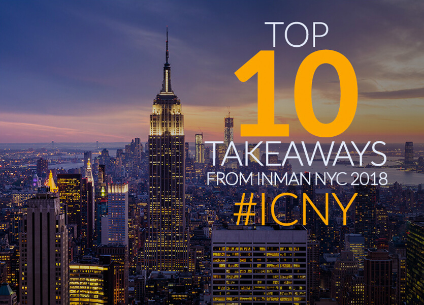 Top 10 Takeaways from Inman Connect #ICNY
