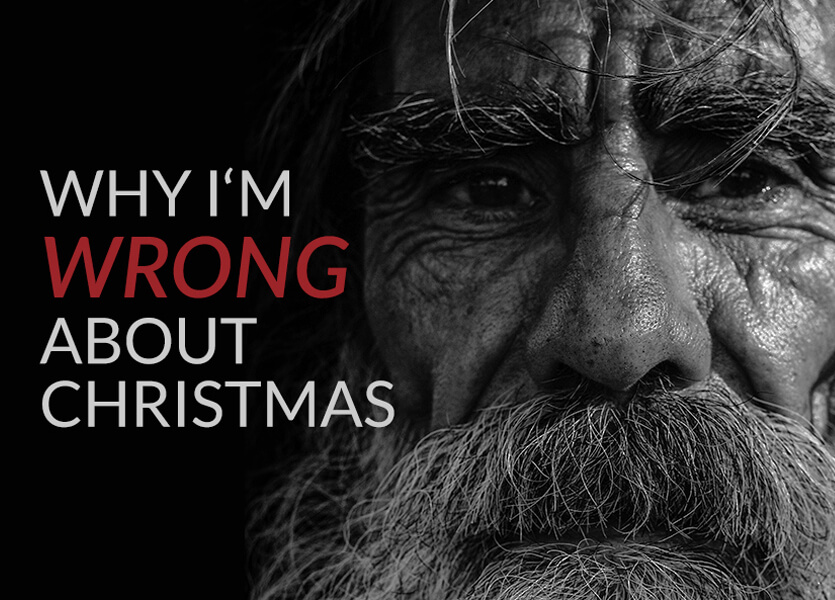 Why I'm Wrong About Christmas