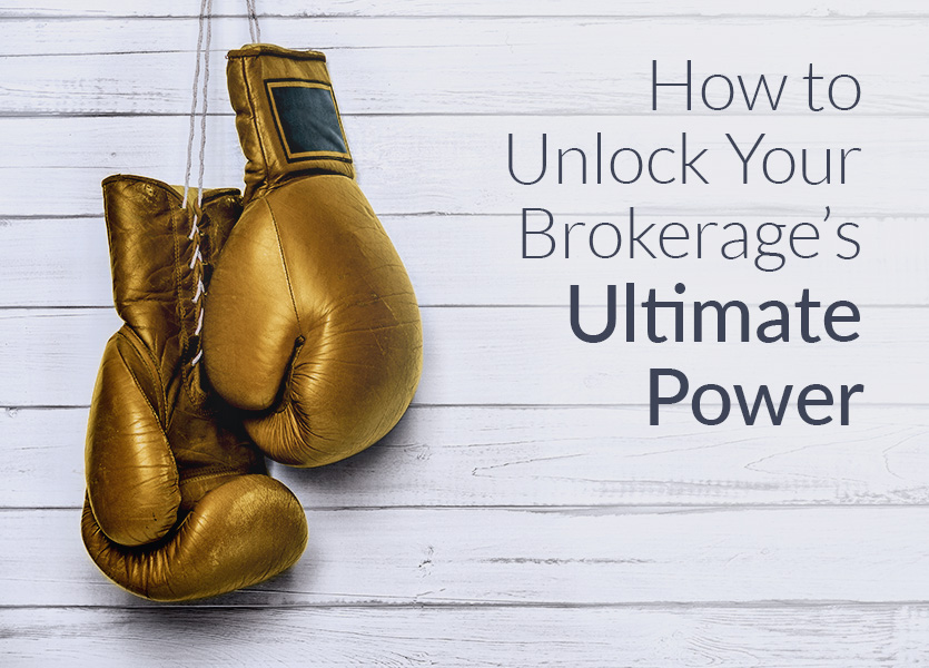 How to Unlock Your Brokerage's Ultimate Power - Background Image