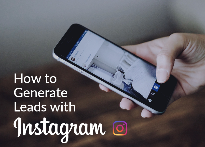 How to Generate Leads with Instagram