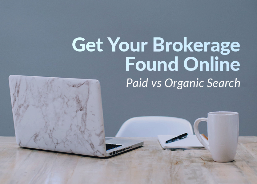 Paid vs Organic Search Get Your Brokerage Found Online background