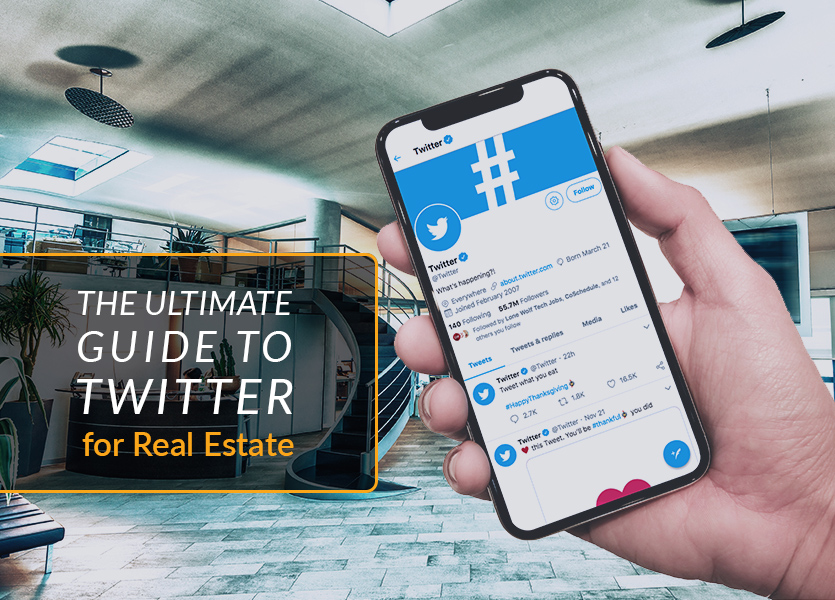The Ultimate Guide to Twitter for Real Estate