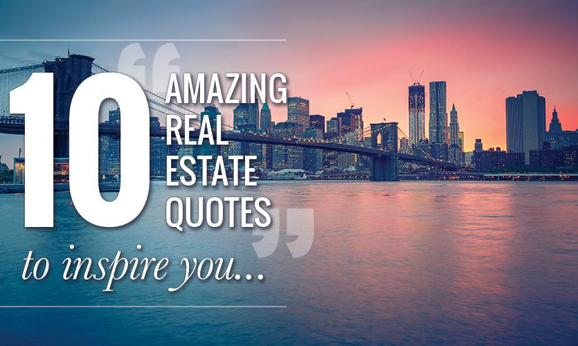 Amazing Real Estate Quotes To Inspire You  Lone Wolf Technologies