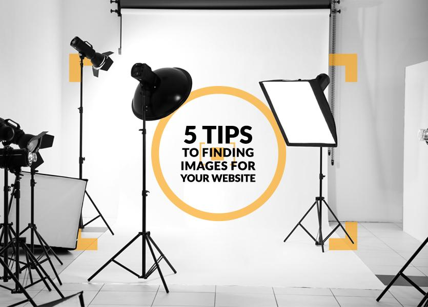 5 Tips to Finding Images for Your Website