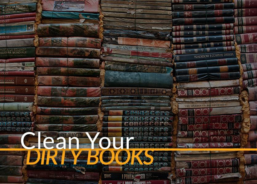 Clean Your Dirty Books