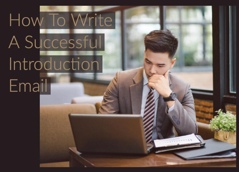 How to Write a Successful Introduction Email