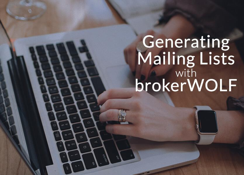 Generating Mailing Lists with brokerWOLF